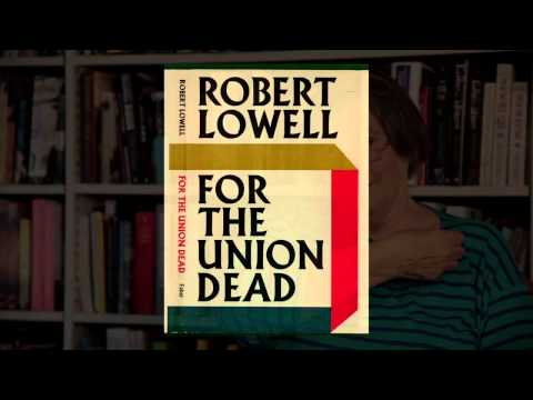 robert lowell for the union dead